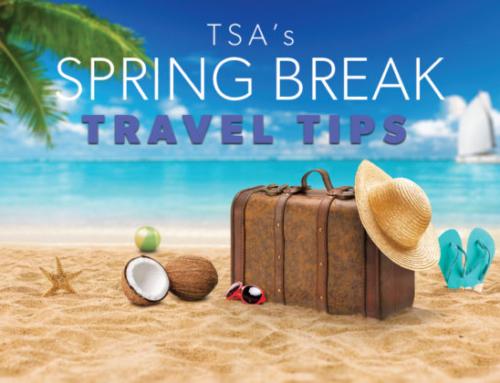 TSA's 2017 Spring Break Travel Tips