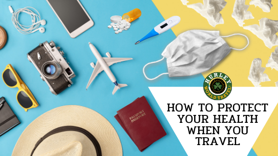 How to protect your health when you travel